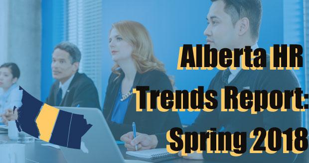 CPHR Alberta's Alberta Trends Report - Spring 2018